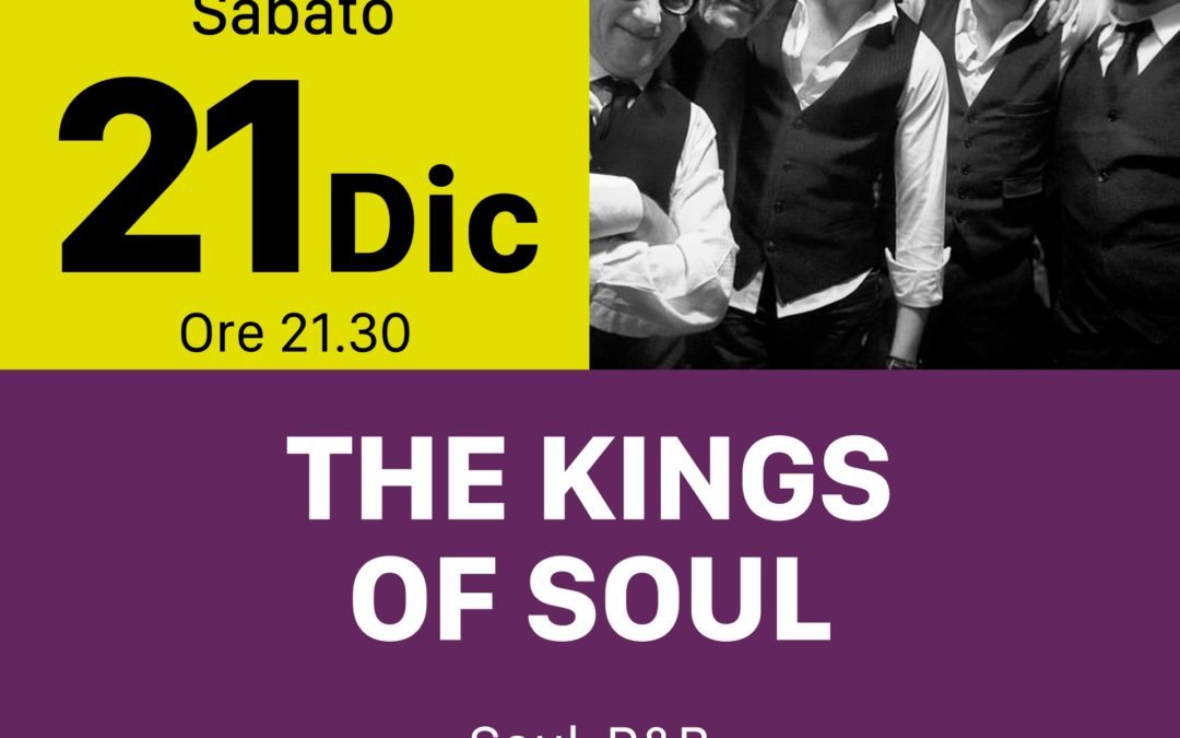 Kings Of Soul – SABATO 21 DICEMBRE