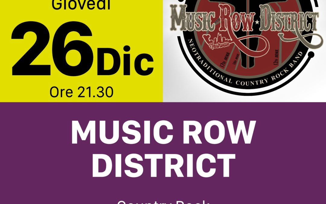 Music Row District – GIOVEDI 26 DICEMBRE