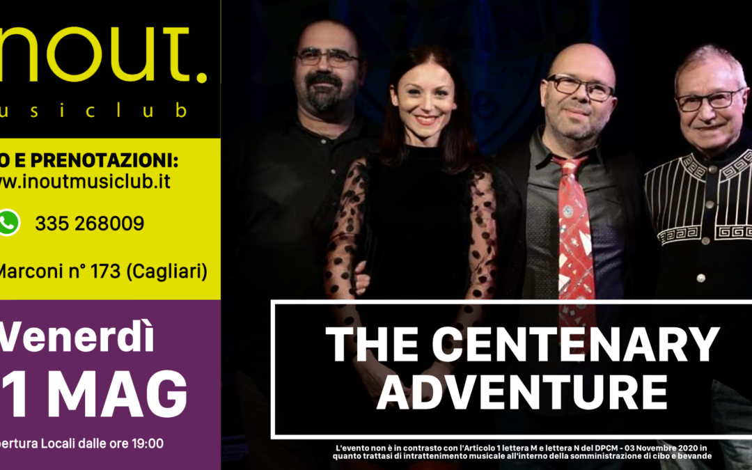 The Centenary Adventure – VENERDI 21 MAGGIO